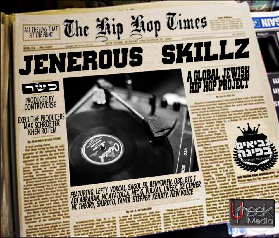 Jenerous Skillz- A Global Jewish Hip Hop Project